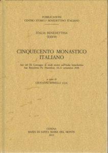 italia benedettina n 36 atti san benedetto po 500 monastico